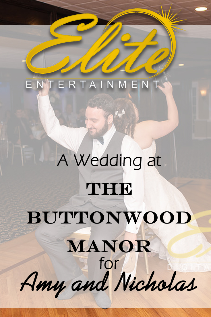 pin - Elite Entertainment - Wedding at Buttonwood Manor for Amy and Nicholas