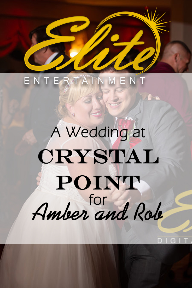 pin - Elite Entertainment - Wedding at Crystal Point for Amber and Rob