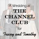 Channel Club Wedding for Tracey and Timothy