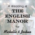 English Manor Wedding for Michelle and Joshua
