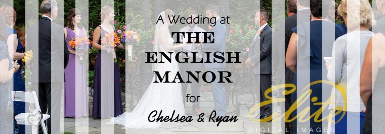 English Manor Wedding for Chelsea and Ryan