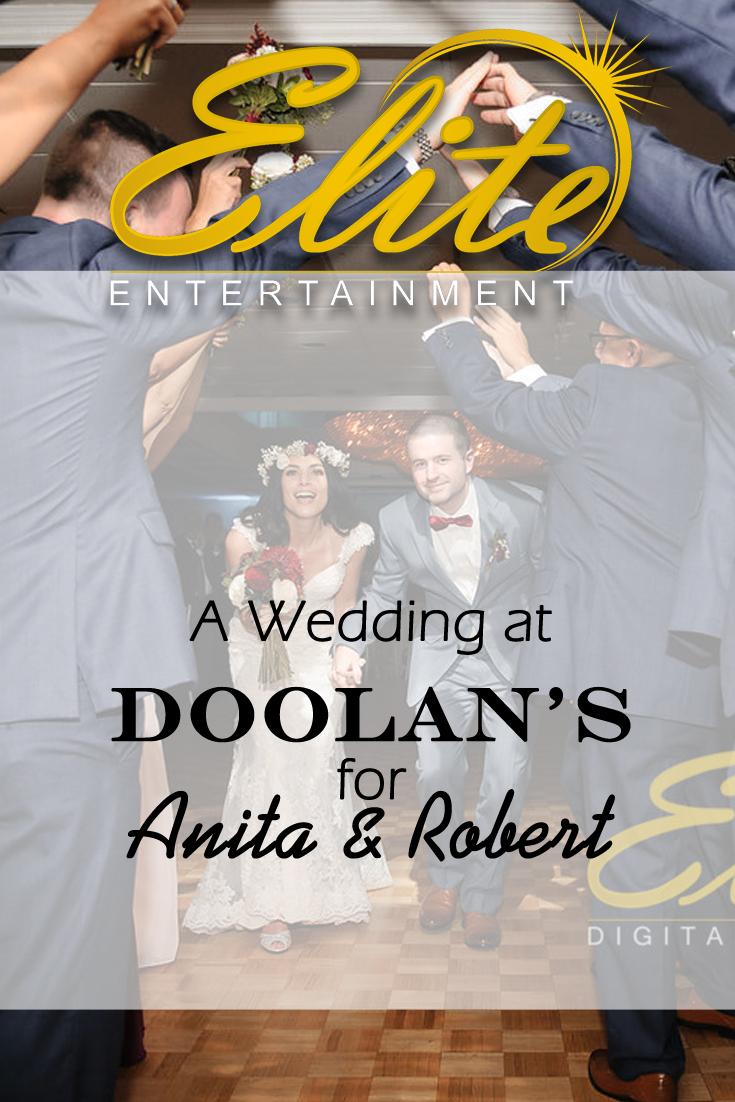 pin - Elite Entertainment - Wedding at Doolans for Anita and Robert