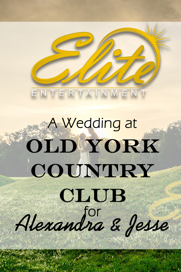 pin - Elite Entertainment - Wedding at Old York for Alexandra and Jesse