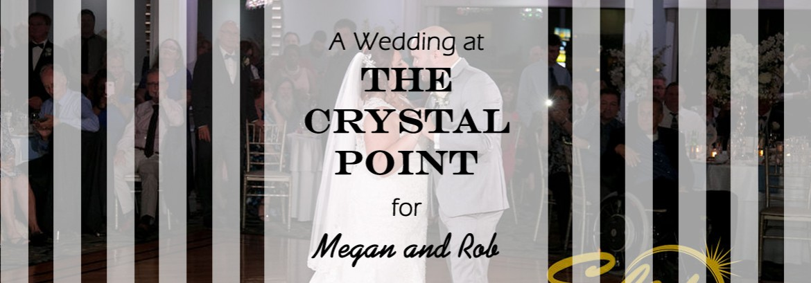 Crystal Point Wedding for Megan and Rob
