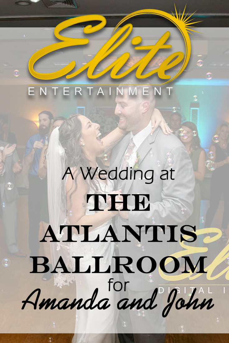 pin - Elite Entertainment - Wedding at Atlantis Ballroom for Amanda and John