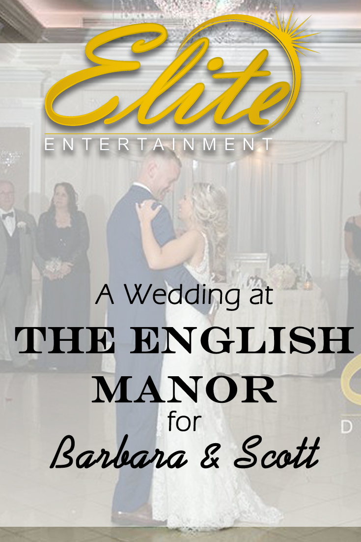 pin - Elite Entertainment - Wedding at the English Manor for Barbara and Scott