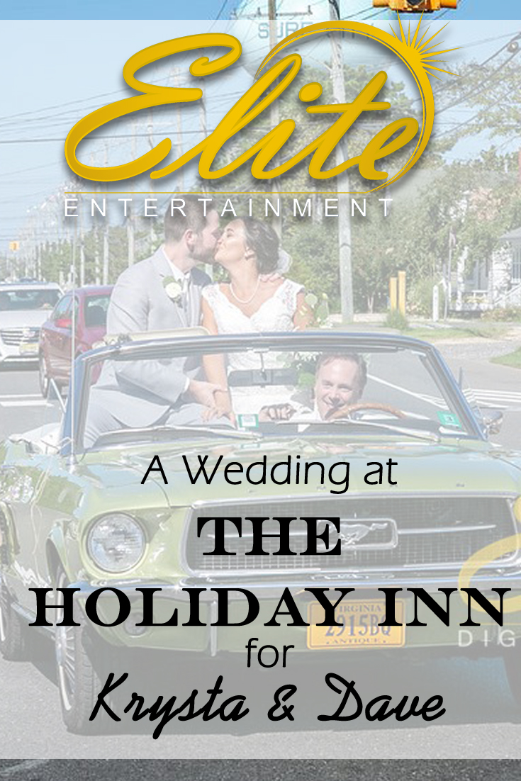 pin - Elite Entertainment - Wedding at the Holiday Inn in Manahawkin for Krysta and Dave