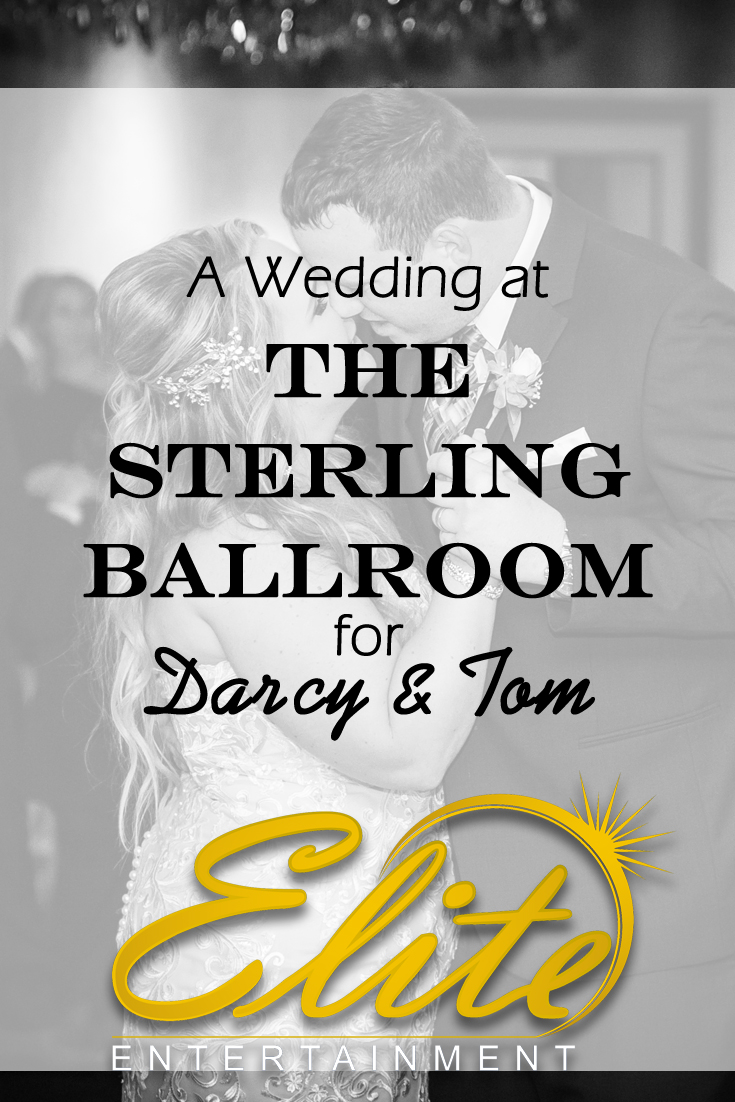 pin - Elite Entertainment - Wedding at Sterling Ballroom for Darcy and Tom