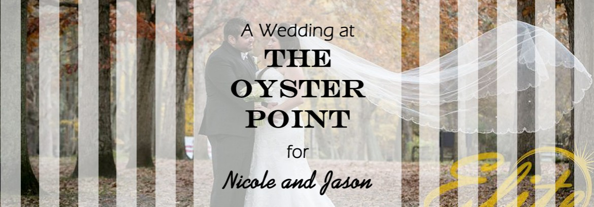 Oyster Point Wedding for Nicole and Jason