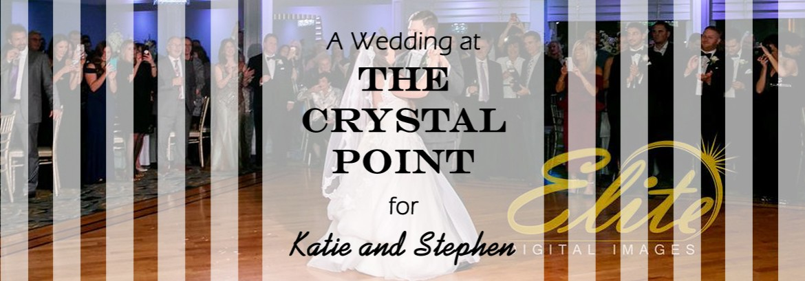 Crystal Point Wedding for Katie and Stephen