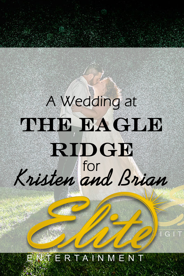 pin - Elite Entertainment - Wedding at Eagle Ridge for Kristen and Brian