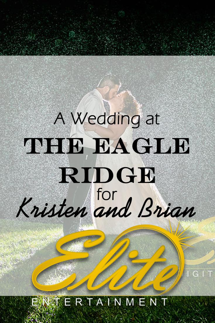 pin - Elite Entertainment - Wedding at Eagle Ridge for Kristen and Brian