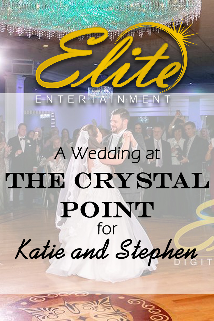pin - Elite Entertainment - Wedding at the Crystal Point for Katie and Stephen