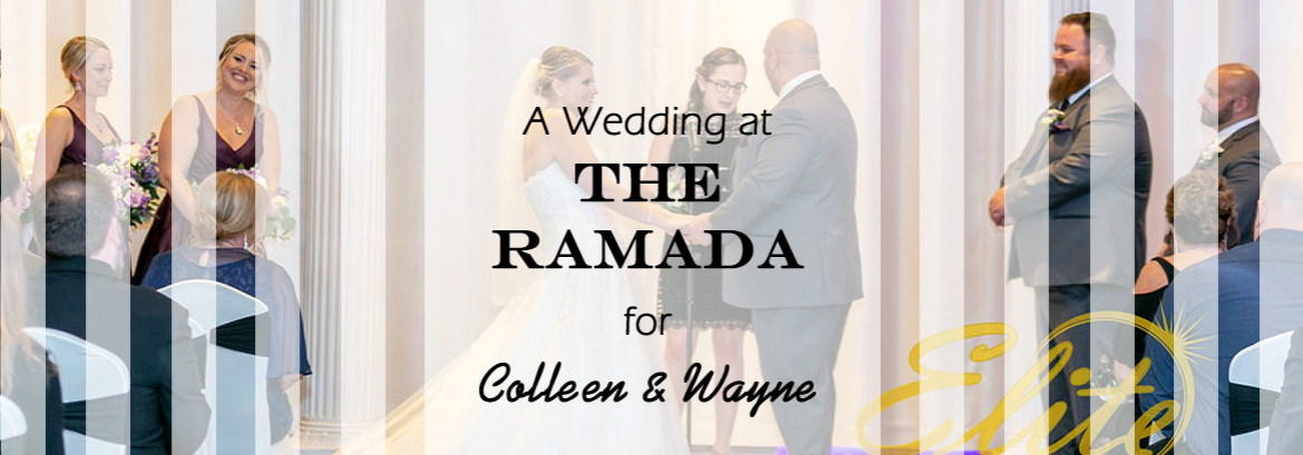 Versailles Ballroom at The Ramada Inn Wedding for Colleen and Wayne
