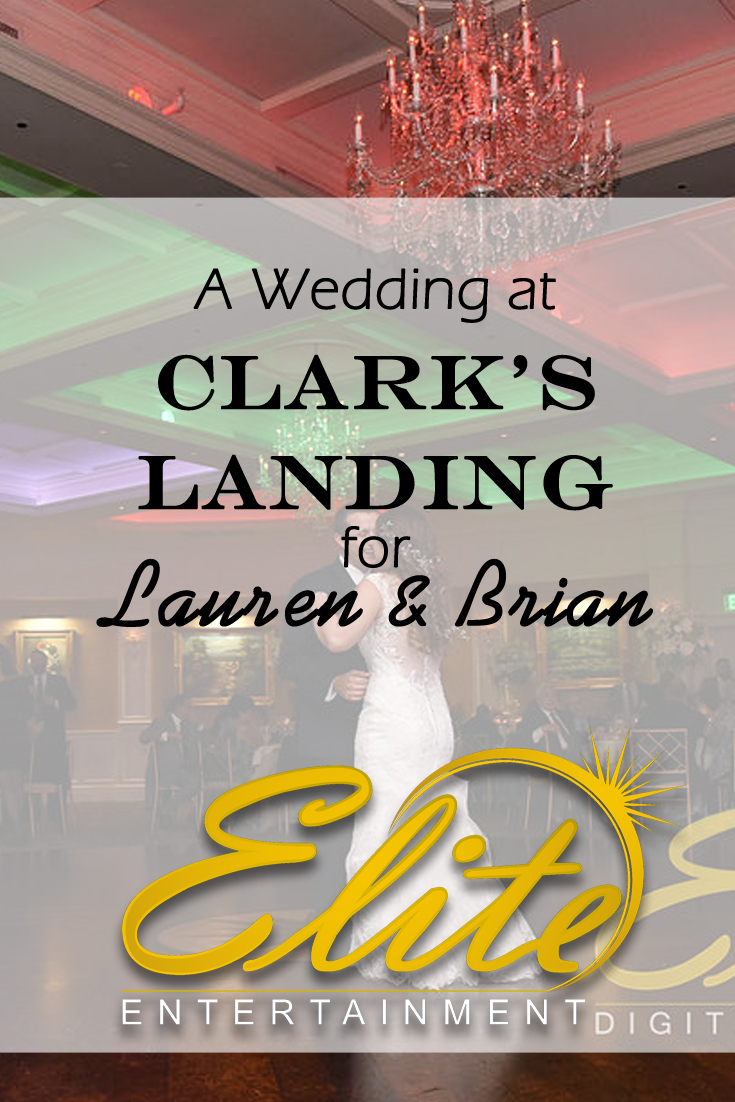 pin - Elite Entertainment - Wedding at Clarks Landing for Lauren and Brian