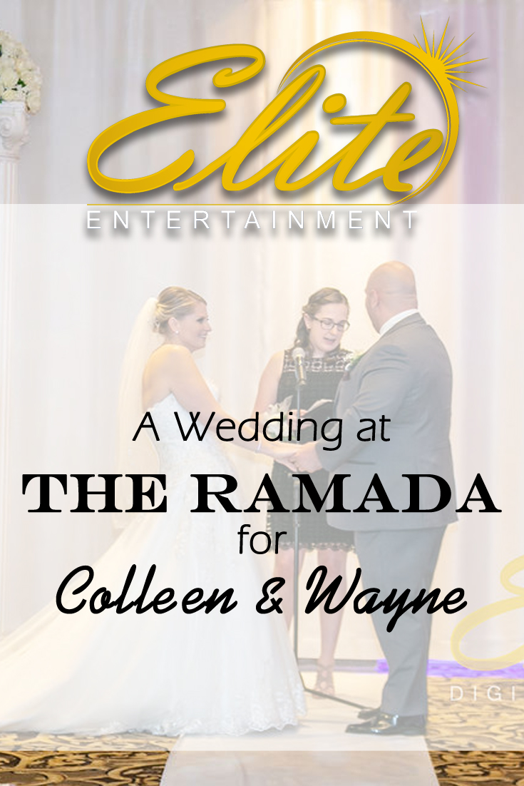pin - Elite Entertainment - Wedding at the Ramada for Colleen and Wayne