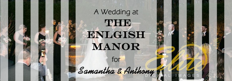 English Manor Wedding for Samantha and Anthony