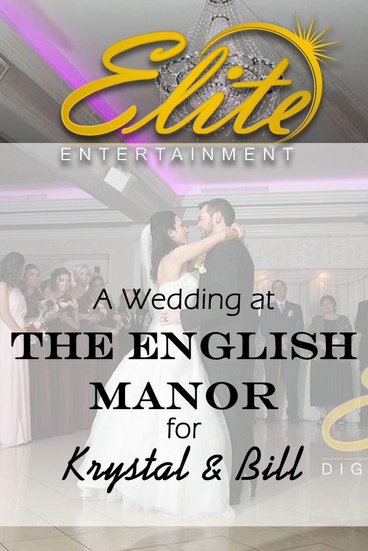 pin - Elite Entertainment - Wedding at the English Manor for Krystal and Bill