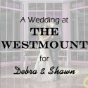 Westmount Country Club Wedding for Debra and Shawn