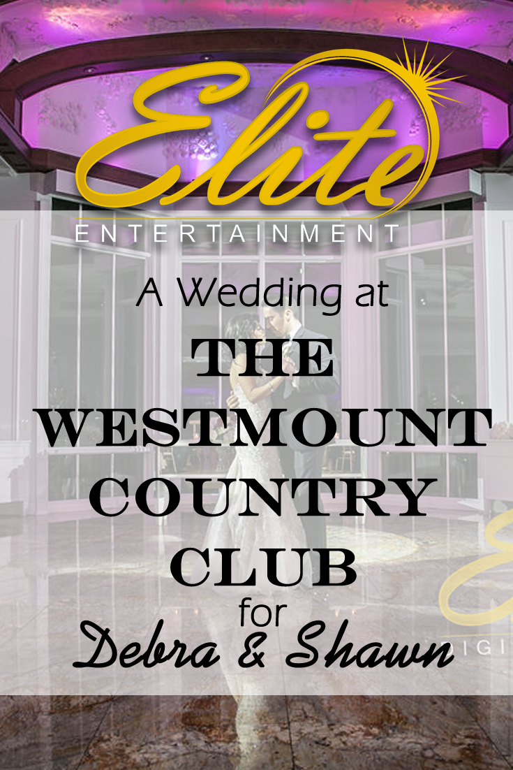 pin - Elite Entertainment - Wedding at Westmount for Debra and Shawn