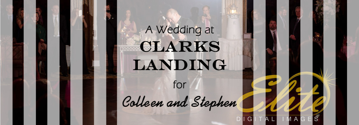 Clarks Landing Wedding for Colleen and Stephen