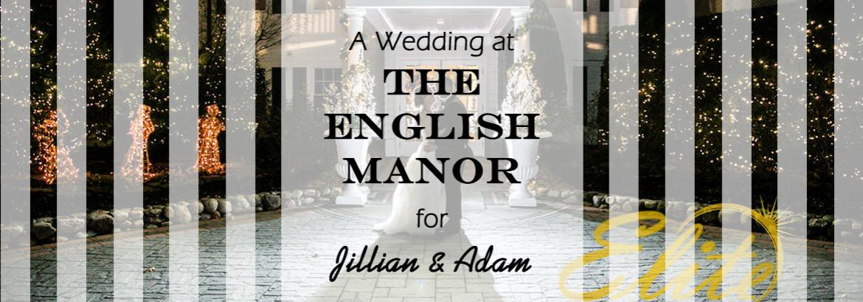 An English Manor Wedding for Jillian and Adam