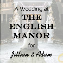 An English Manor Wedding for Jillian and Adam