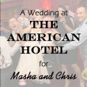 American Hotel Wedding for Masha and Chris