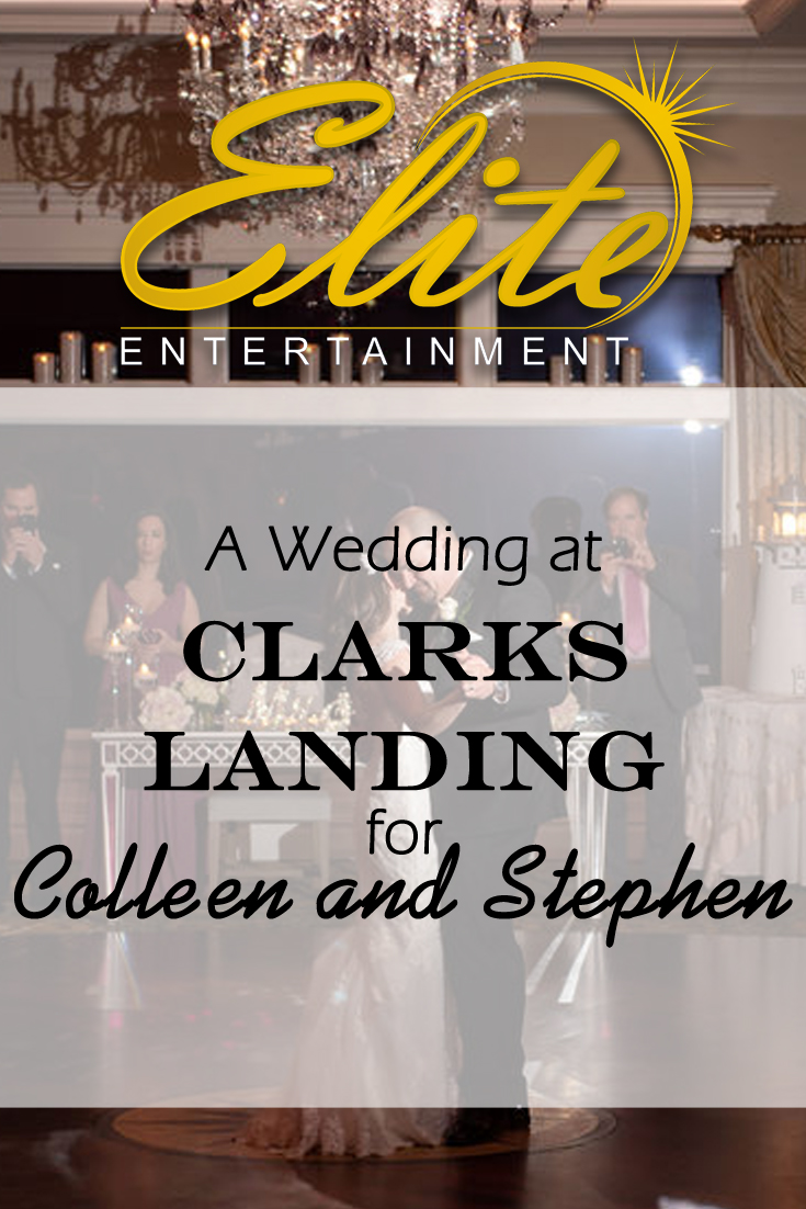 pin - Elite Entertainment - Wedding at Clarks Landing for Colleen and Stephen