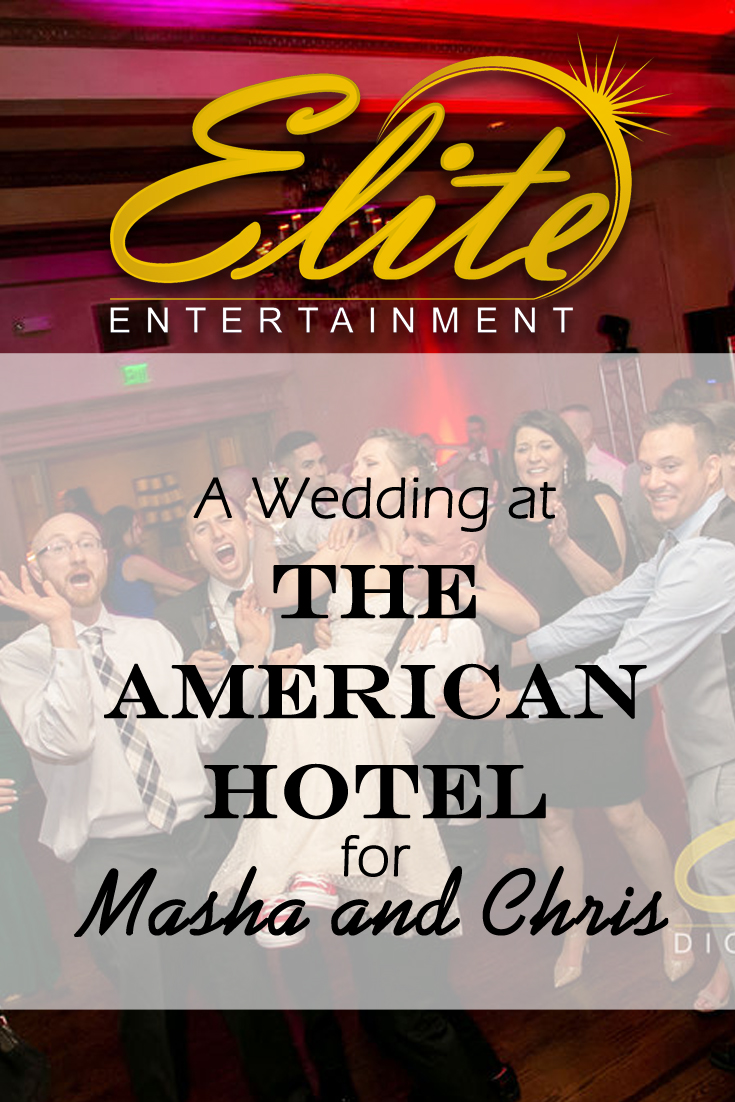 pin - Elite Entertainment - Wedding at the American Hotel for Masha and Chris
