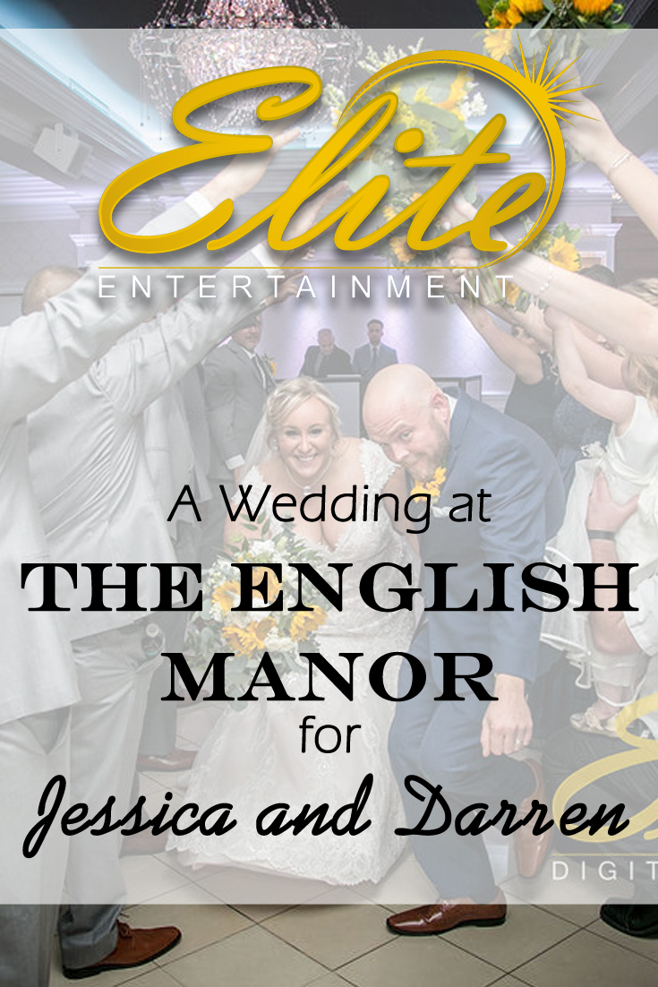 pin - Elite Entertainment - Wedding at the English Manor for Jessica and Darren