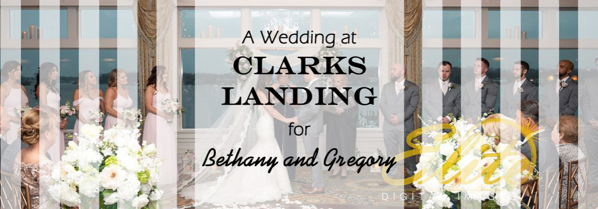 Clarks Landing Wedding for Bethany and Gregory