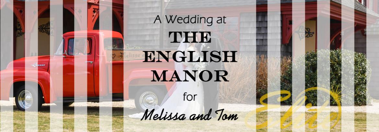 English Manor Wedding for Melissa and Tom