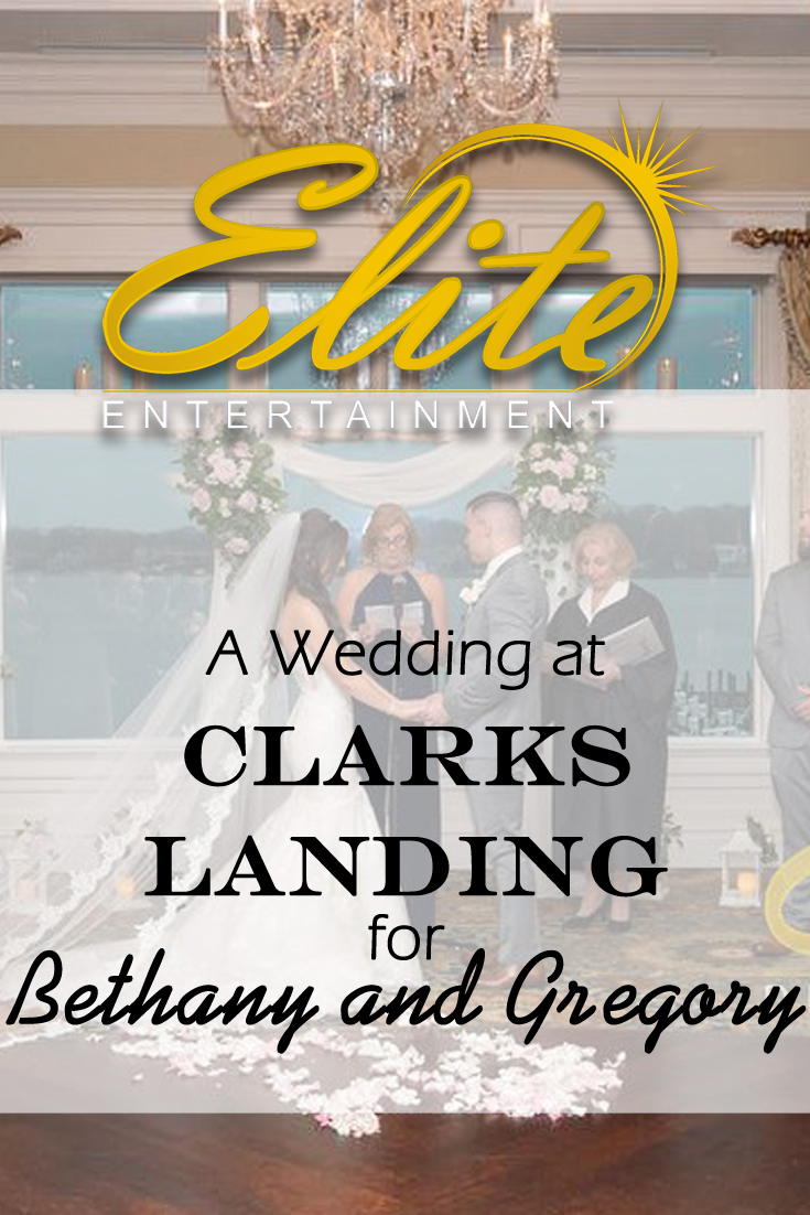 pin - Elite Entertainment - Wedding at Clarks Landing for Bethany and Gregory