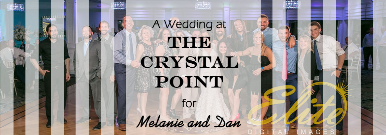 Crystal Point Wedding for Dan and Melanie