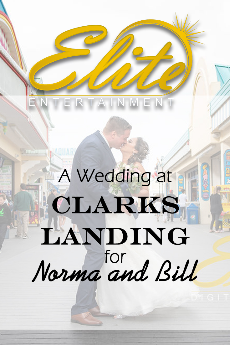 pin - Elite Entertainment - Wedding at Clarks Landing for Norma and Bill