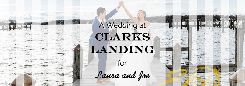 Clarks Landing Wedding for Laura and Joe