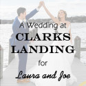 Clarks Landing Wedding for Laura and Joe