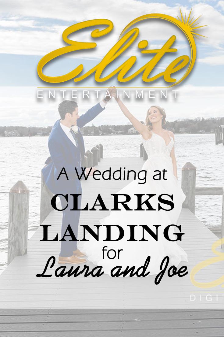 pin - Elite Entertainment - Wedding at Clarks Landing for Laura and Joe