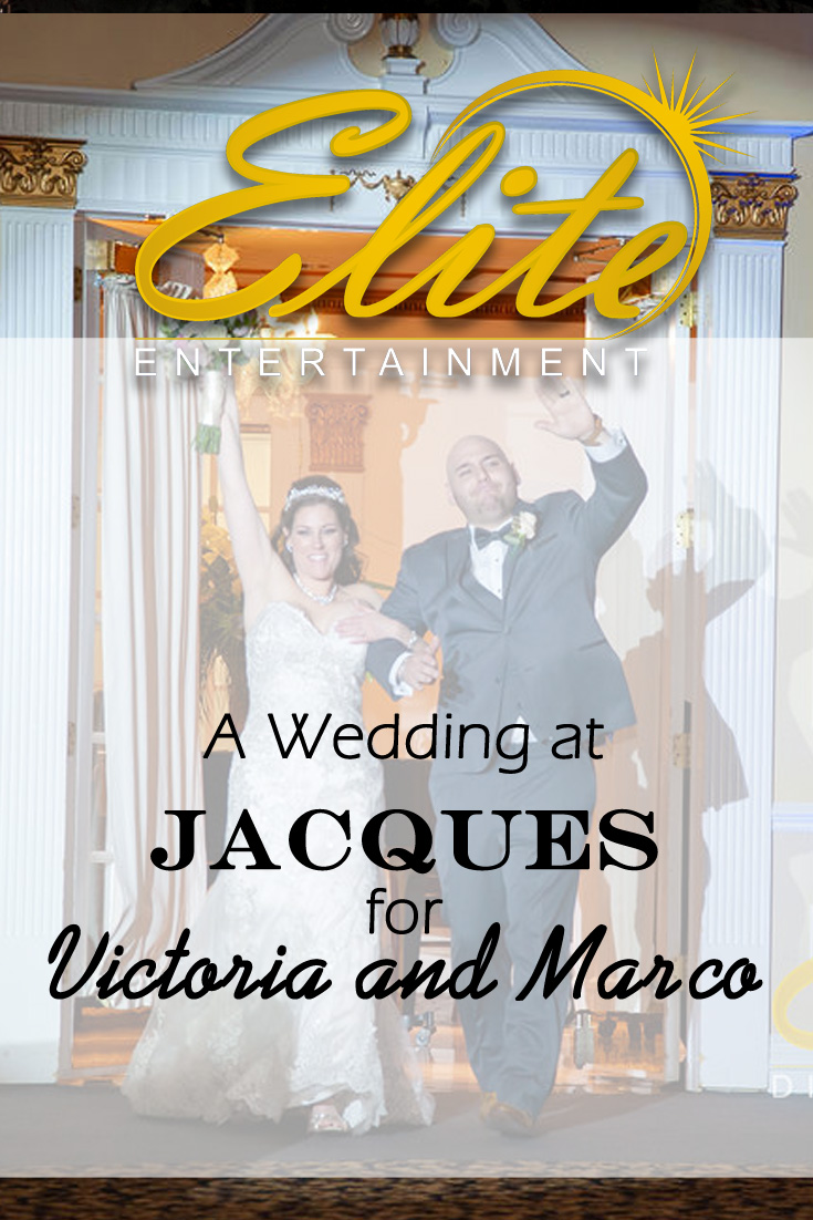 pin - Elite Entertainment - Wedding at Jacques for Victoria and Marco