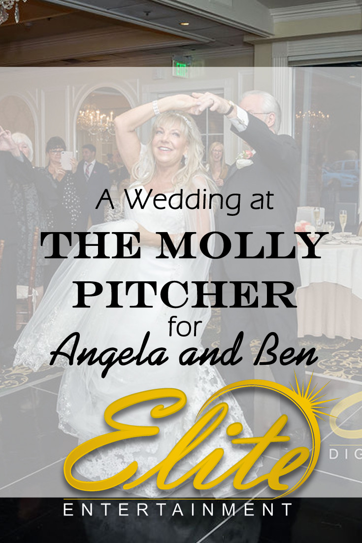 pin - Elite Entertainment - Wedding at Molly Pitcher for Angela and Ben