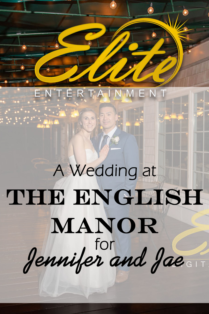pin - Elite Entertainment - Wedding at The English Manor for Jennifer and Jae