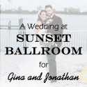 Sunset Ballroom Wedding for Gina and Jonathan