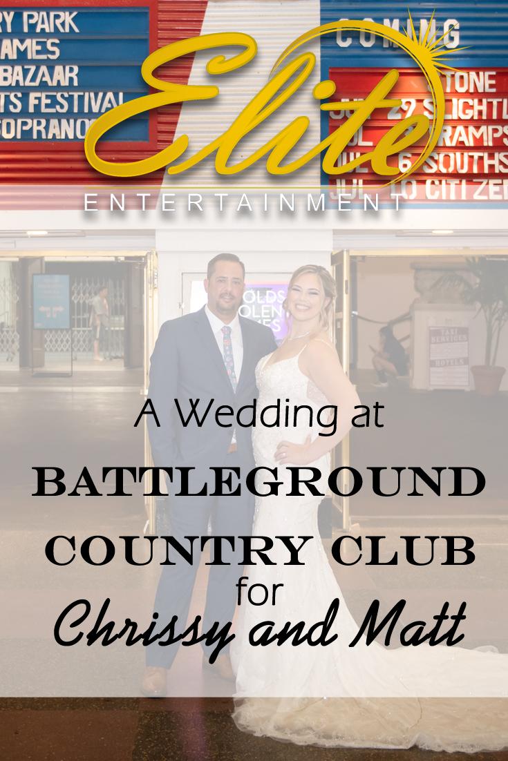 pin - Elite Entertainment - Wedding at Battleground CC for Chrissy and Matt