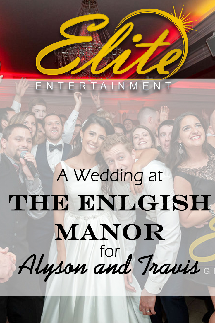 pin - Elite Entertainment - Wedding at The English Manor for Alyson and Travis