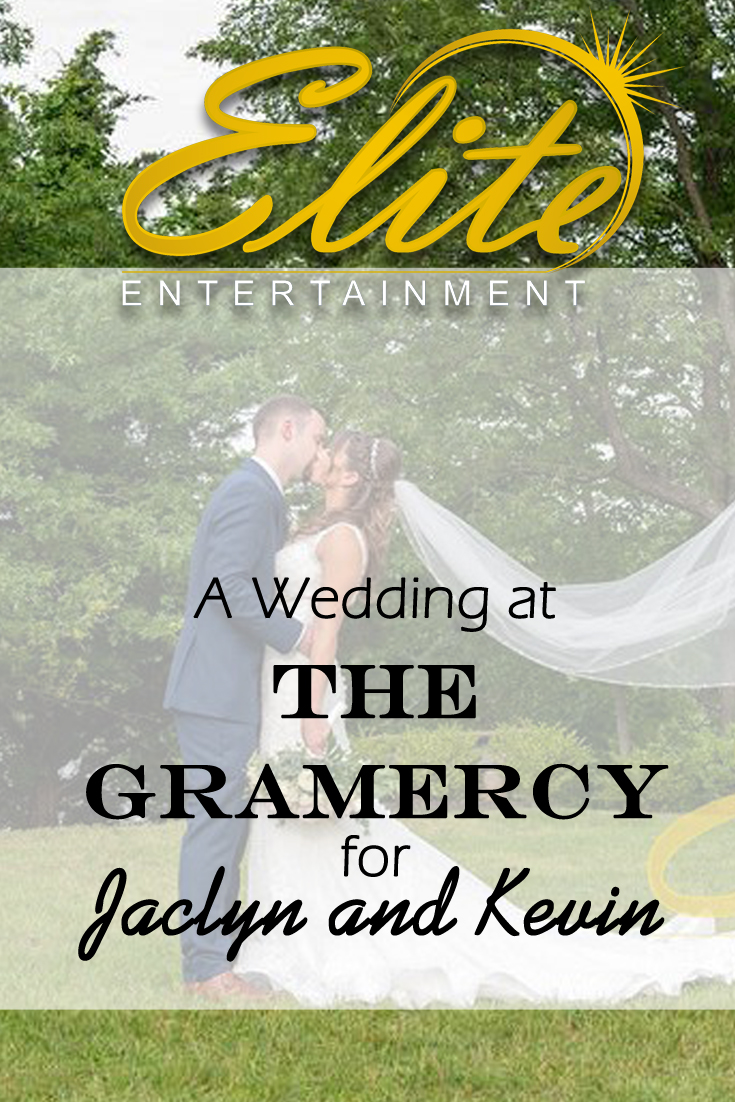pin - Elite Entertainment - Wedding at The Gramercy for Jaclyn and Kevin