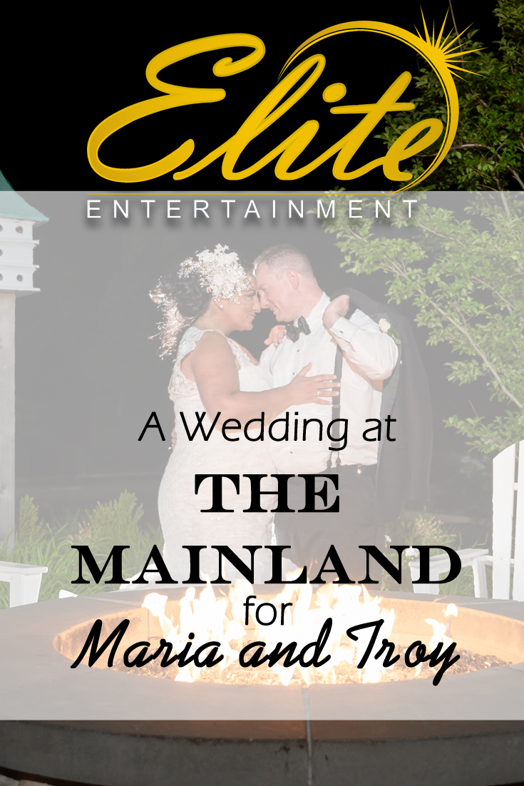pin - Elite Entertainment - Wedding at The Mainland for Maria and Troy