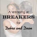 Breakers Wedding for Debra and Dean