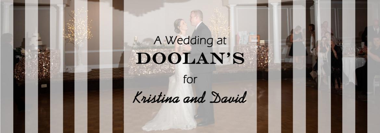 Doolans Wedding for Kristina and David