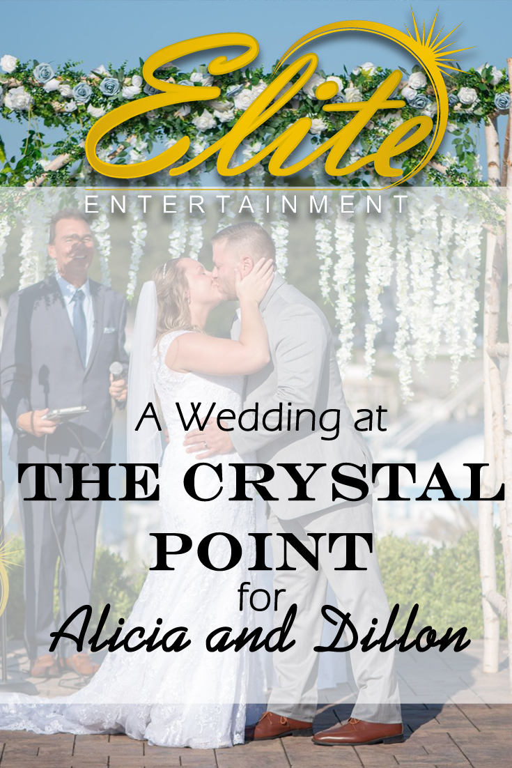 pin - Elite Entertainment - Wedding at Crystal Point for Alicia and Dillon